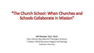 The Church School When Churches and Schools Collaborate