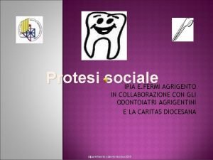 Protesi sociale IPIA E FERMI AGRIGENTO IN COLLABORAZIONE