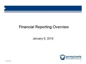 Financial Reporting Overview January 9 2019 1232020 1