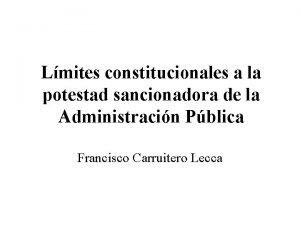 Lmites constitucionales a la potestad sancionadora de la