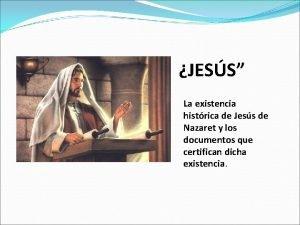 JESS La existencia histrica de Jess de Nazaret
