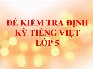 KIM TRA NH K TING VIT LP 5