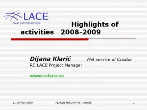 activities Highlights of 2008 2009 Dijana Klari Met