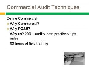Commercial Audit Techniques Define Commercial Why Commercial Why