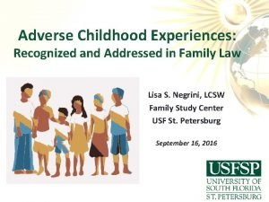 Adverse Childhood Experiences Recognized and Addressed in Family