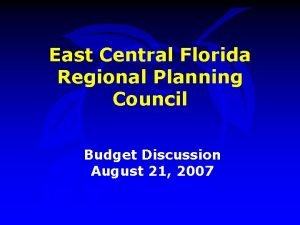 East Central Florida Regional Planning Council Budget Discussion