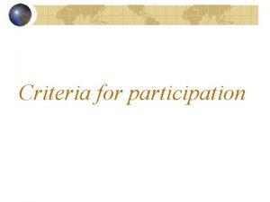 Criteria for participation Criteria 1 Establish a GGP