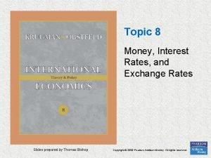 Topic 8 Money Interest Rates and Exchange Rates