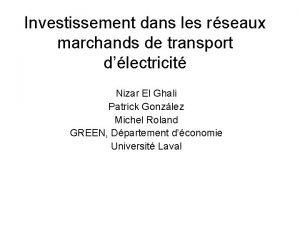 Investissement dans les rseaux marchands de transport dlectricit
