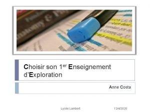 Choisir son 1 er Enseignement dExploration Anne Costa