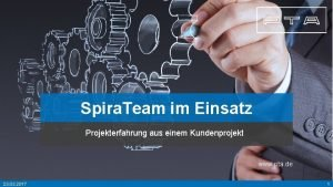 Spira Team im Einsatz Projekterfahrung aus einem Kundenprojekt