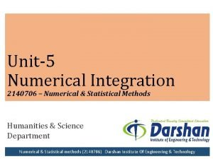 Unit5 Numerical Integration 2140706 Numerical Statistical Methods Humanities