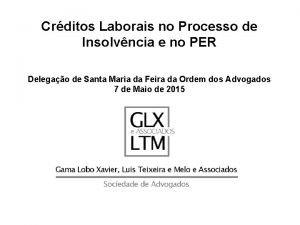 Crditos Laborais no Processo de Insolvncia e no