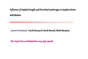 Influence of implant length and bicortical anchorage on