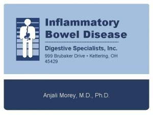 Inflammatory Bowel Disease Digestive Specialists Inc 999 Brubaker