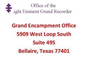 Office of the Right Eminent Grand Recorder Grand