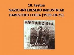 18 testua NAZIOINTERESEKO INDUSTRIAK BABESTEKO LEGEA 1939 10