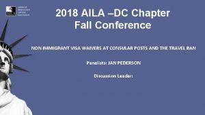 2018 AILA DC Chapter Fall Conference NON IMMIGRANT