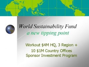 World Sustainability Fund a new tipping point Workout