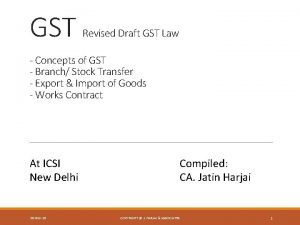 GST Revised Draft GST Law Concepts of GST