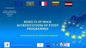 EU TWINNING PROJECT SUPPORT TO STRENGTHENING THE HIGHER
