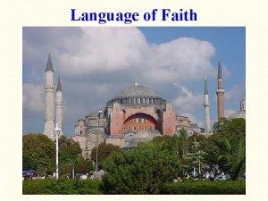 Language of Faith Language of Faith a brief