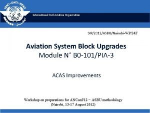 International Civil Aviation Organization SIP2012ASBUNairobiWP24 F Aviation System