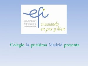Colegio la pursima Madrid presenta LA LECTURA EL