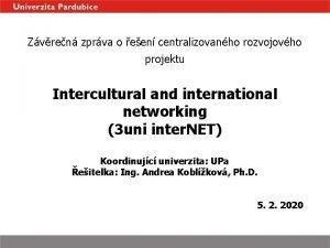 Zvren zprva o een centralizovanho rozvojovho projektu Intercultural