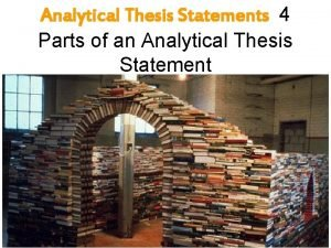 Analytical Thesis Statements 4 Parts of an Analytical