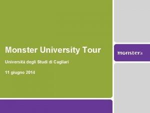 Monster University Tour Universit degli Studi di Cagliari