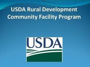 USDA Rural Development Community Facility Program What Is