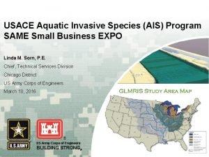 USACE Aquatic Invasive Species AIS Program SAME Small