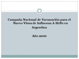 Campaa Nacional de Vacunacin para el Nuevo Virus