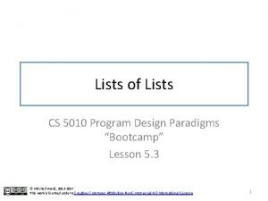 Lists of Lists CS 5010 Program Design Paradigms