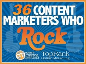 36 Content Marketers Who Rock Content Marketing Institute