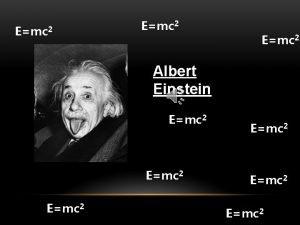 Emc 2 Albert Einstein Emc 2 Emc 2