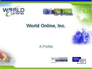 World Online Inc A Profile Company Profile l