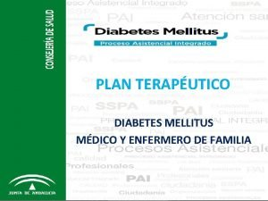 PLAN TERAPUTICO DIABETES MELLITUS MDICO Y ENFERMERO DE