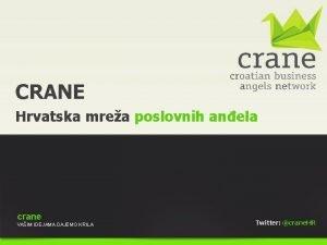 CRANE Hrvatska mrea poslovnih anela crane VAIM IDEJAMA