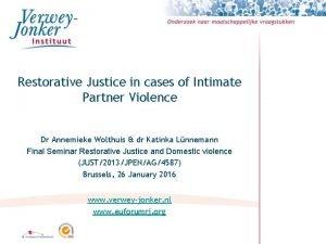 Restorative Justice in cases of Intimate Partner Violence