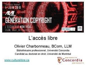 Laccs libre Olivier Charbonneau BCom LLM Bibliothcaire professionnel