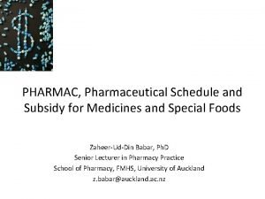 PHARMAC Pharmaceutical Schedule and Subsidy for Medicines and