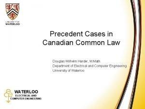 Precedent Cases in Common Law Precedent Cases in