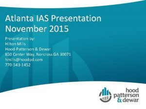 Atlanta IAS Presentation November 2015 Presentation by Hilton