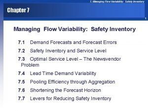 7 Managing Flow Variability Safety Inventory Chapter 7