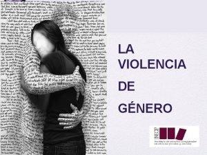 LA VIOLENCIA DE GNERO SISTEMA SEXOGNERO TERMINOLOGA Violencia