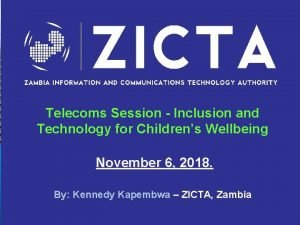 Telecoms Session Inclusion and Technology for Childrens Wellbeing