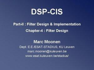 DSPCIS PartII Filter Design Implementation Chapter4 Filter Design