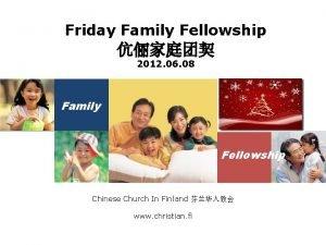 Friday Family Fellowship 2012 06 08 Family Fellowship